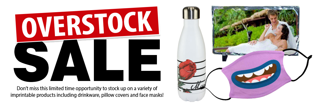 Overstock Sale at Conde Systems.  Save big on Sublimation blanks, tumblers, face masks and more.