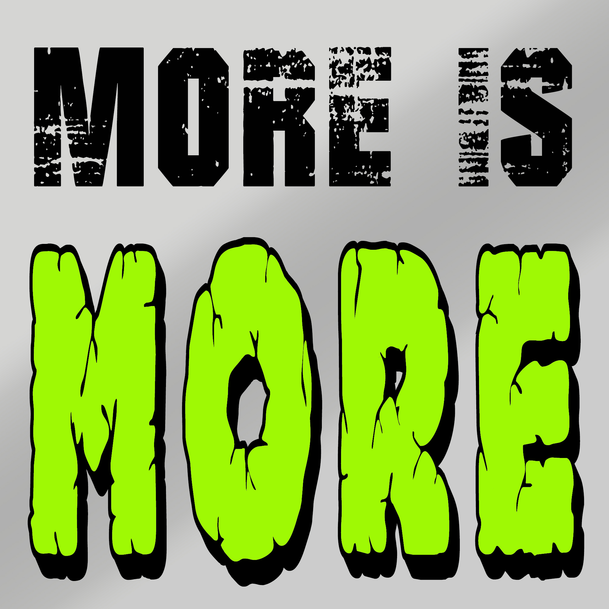 When More is More - Steve Spence