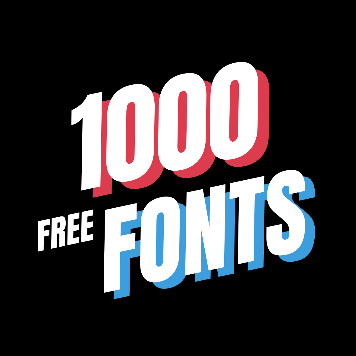 Would You Like to Have 1,000 Fonts for Free?