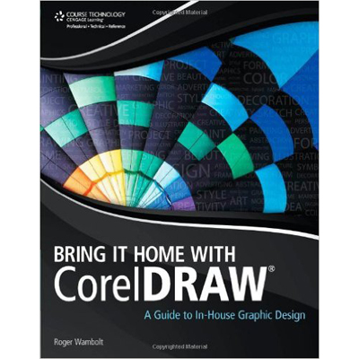Bring it Home with CorelDRAW Training Book